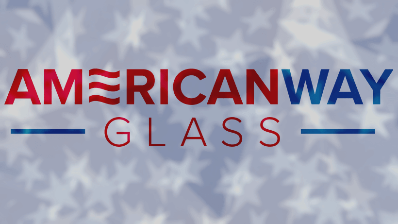 American Way Glass